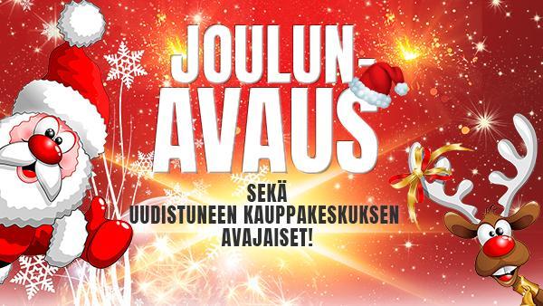 Joulunavaus ja uudistuneen kauppakeskuksen avajaiset 24.11.