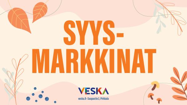 Veskan Syysmarkkinat 12.9. klo 10–15